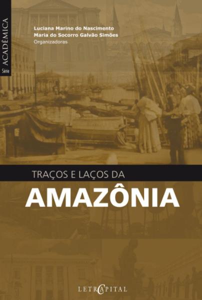 Ebook 2016 Tracos lacos amazonia min - Divulgação Científica